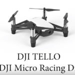 DJI が新しいドローンのDJI Telloを発表!80gで12800円!【3月上旬発送開始予定】